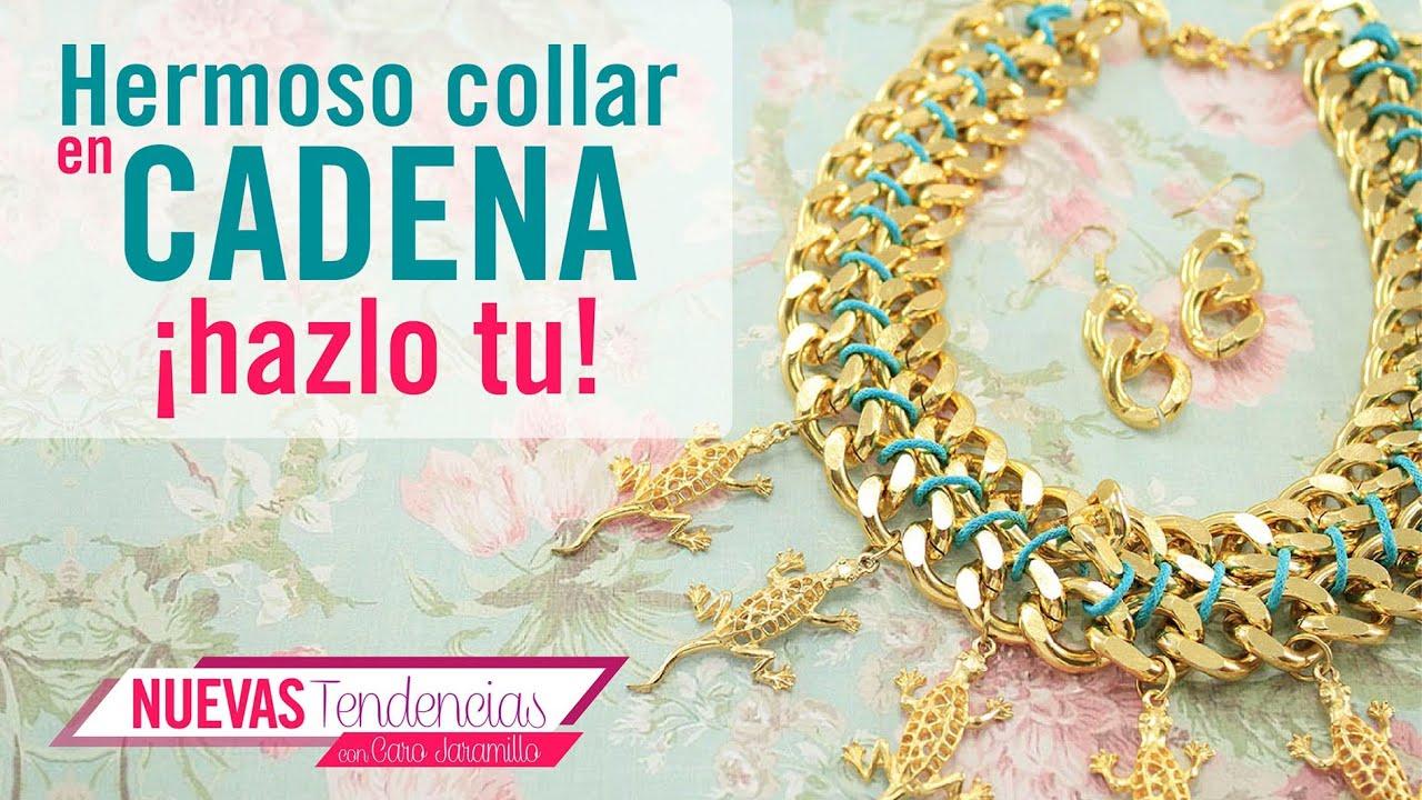 d32f0bf2401f Cómo hacer un lindo collar con cadena dorada con Caro Jaramillo episodio 5.  Kit. 23173