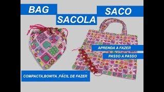 Veja Como Fazer Bolsa Sacola Compacta – Compact bag