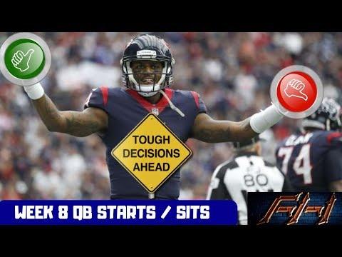 2018 Fantasy Football Lineup Advice  - Week 8 QB's Start/Sit Episode
