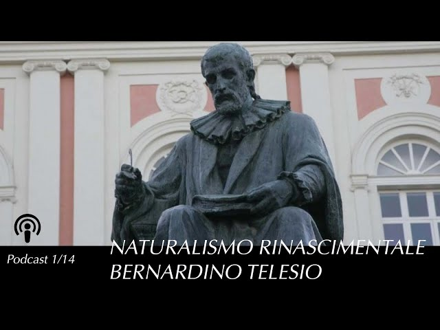 Naturalismo italiano nel Rinascimento: Bernardino Telesio