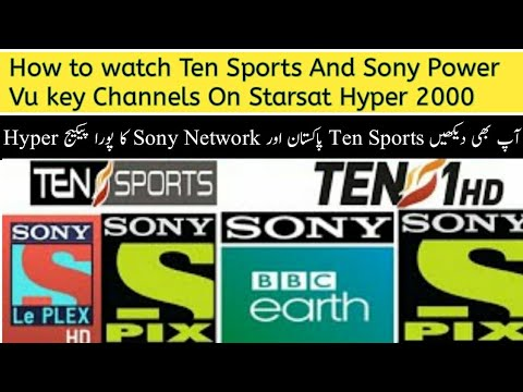 How to Watch Ten Sports On Starsat Hyper 2000 and Sony Power vu Channels