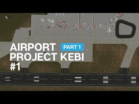 Cities Skylines: Project Kebi - สนามบิน (ส่วนที่ 1) - EP.1