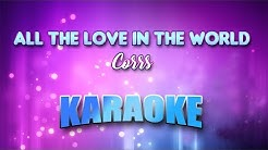 Corrs - All The Love In The World (Karaoke version with Lyrics)