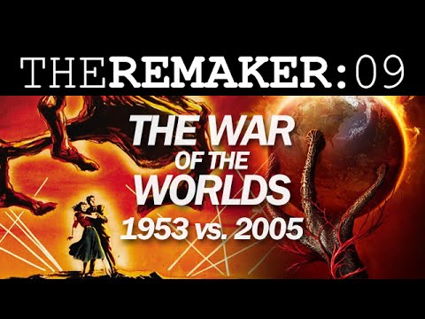 The Remaker: The War of the Worlds 1953 vs. 2005