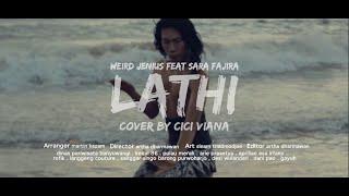LATHI - Weird Genius ft Sara Fajira (Cover by Cici Viana) | (Pop Cover)