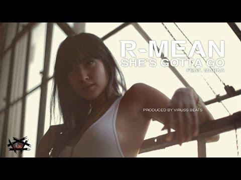 R-Mean - She's Gotta Go ft. Marka (Official Video)