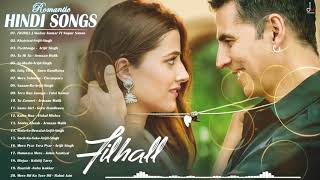 FILHALL - Romantic Hindi Songs November 2019 - Best HinDi New SonGs 2019 NOVEMBER