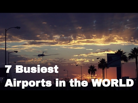 LIST: 7 Busiest Airports in the World