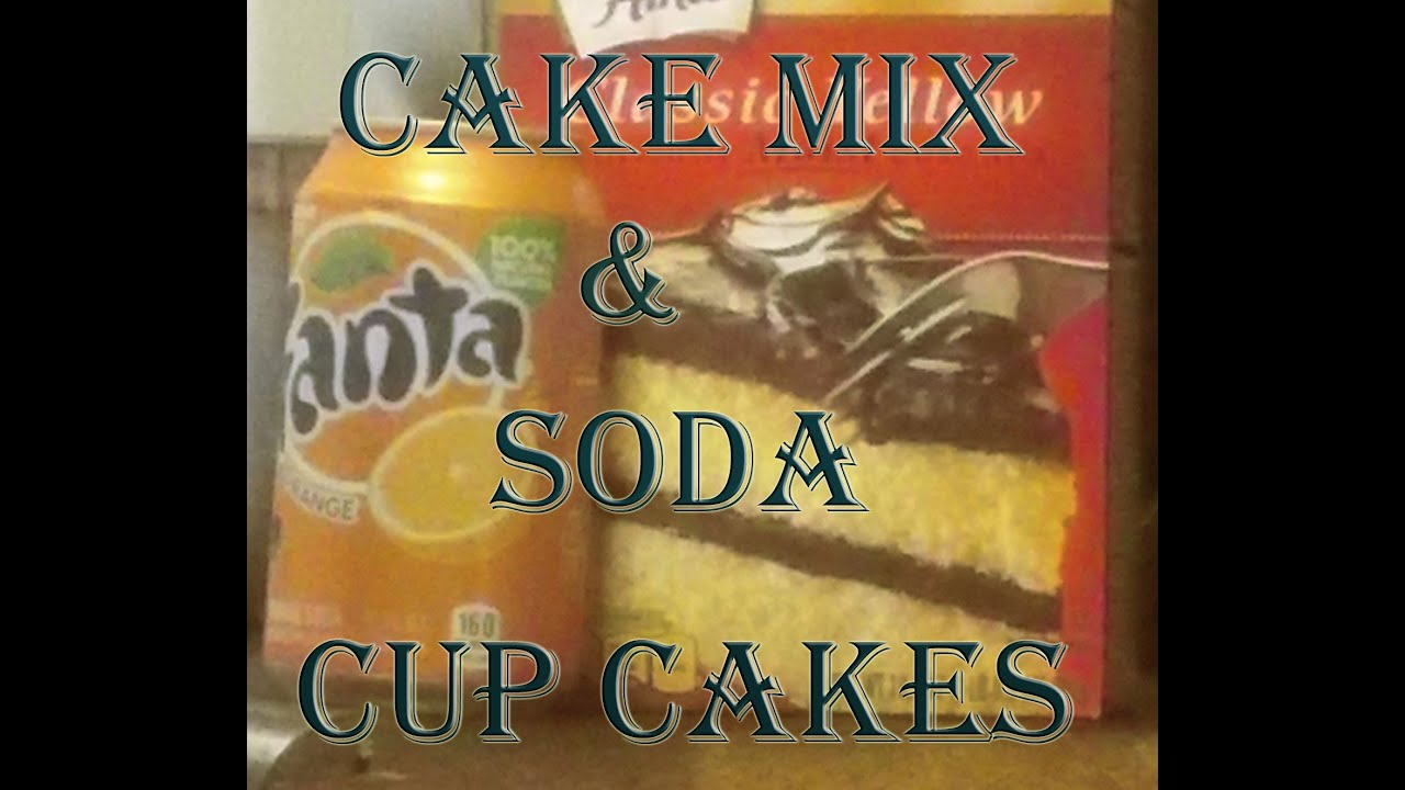 cake mix with soda cake mix amp soda cupcakes just two ingredients 2267