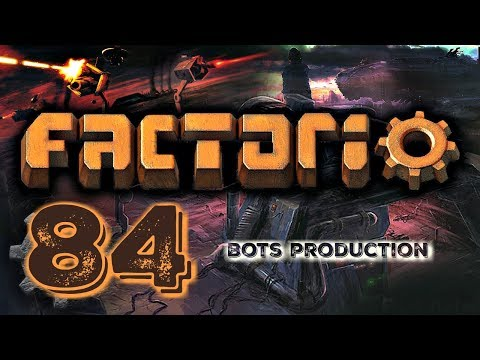CONSTRUCTION AND LOGISTICS BOTS PRODUCTION SETUP | Factorio 0.16 #84