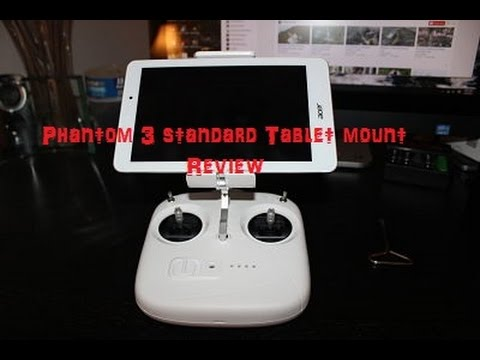 "phantom-3-standard-mobile-device-""tablet""-mount-review"