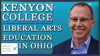 Kenyon College--excellent liberal arts education in Ohio