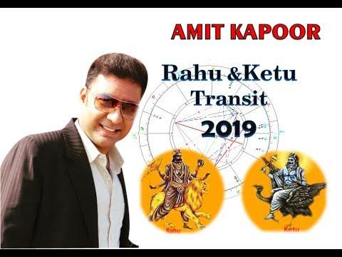 Rahu Ketu Transit 2019 By Amit Kapoor