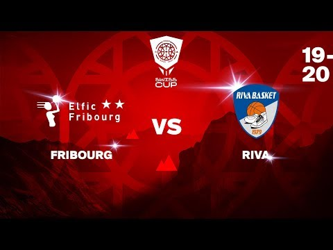COUPE SUISSE F - Day 1-8: FRIBOURG Vs. RIVA