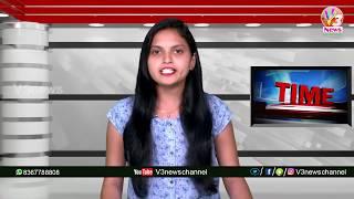 9 PM Bulletin 08-12-2019 || News Bulletin || V3 News Channel