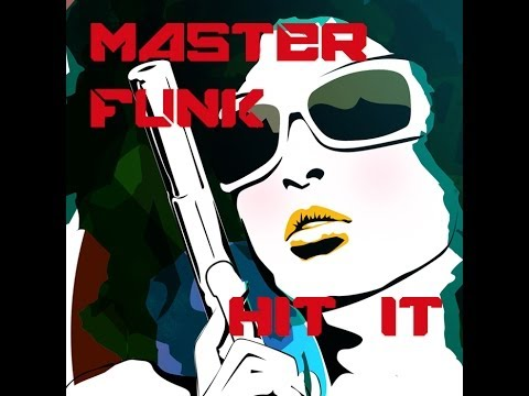 Master Funk - Hit it
