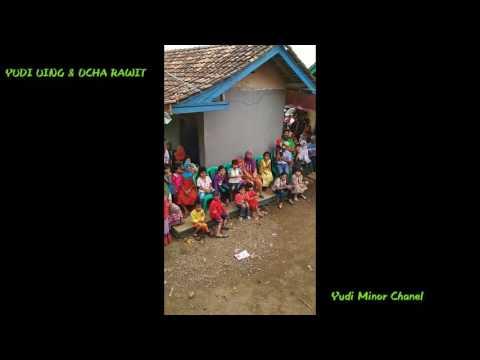 Kocak Abis Lawakan Sunda Yudi Uing dan Ocha Rawit