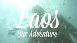 Laos: Our Adventure! [4K]