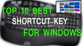 Windows Shortcut Keys -  windows Top 10 tips and tricks