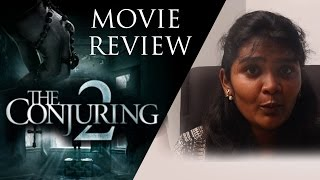 The Conjuring 2 Review by Behindwoods   Vera Farmiga   Patrick Wilson   James Wan