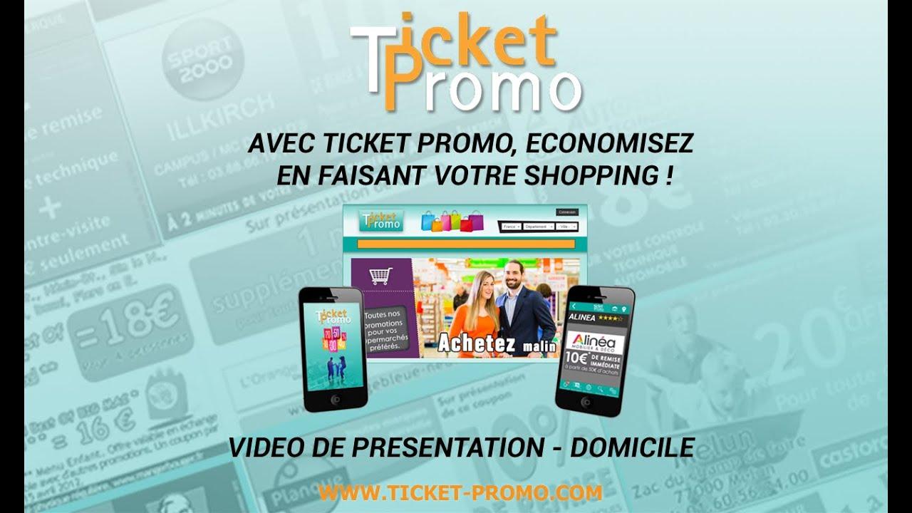Ticket Promo - Présentation site et application - Domicile