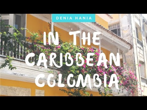 On the Caribbean Coast of Colombia - DENIA HANIA