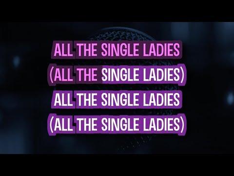 Single ladies karaoke beyonce i was here