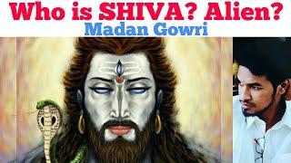 Who is Shiva   Alien   Tamil   Madan Gowri   MG