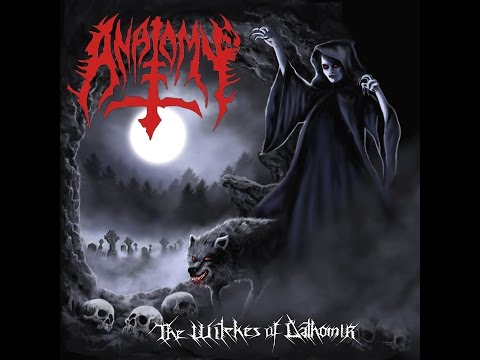 ANATOMY - THE WITCHES OF DATHOMIR FULL ALBUM RE-ISSUE 2016
