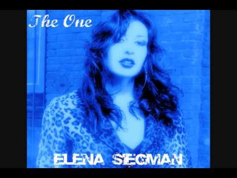 Elena Siegman - The One