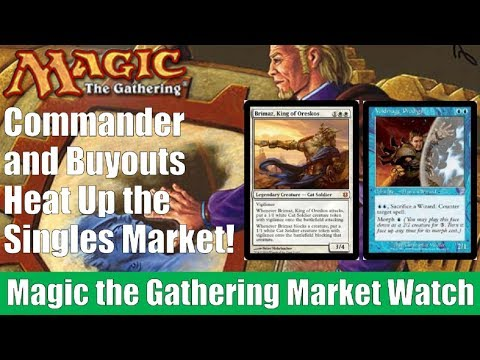 MTG Market Watch: Commander and Buyouts Heat Up the Market!