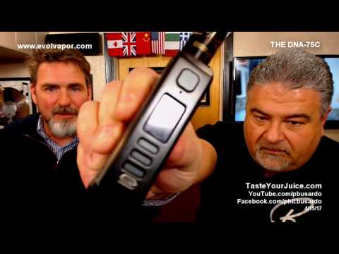 A PBusardo Video - Brandon From Evolv Introduces the DNA-75C - Part 1