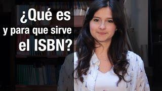 ¿Qué es y para que sirve un ISBN?