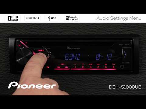 How To - DEH-S1000UB - Audio Settings Menu