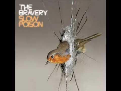The Bravery - Slow Poison [With Lyrics]