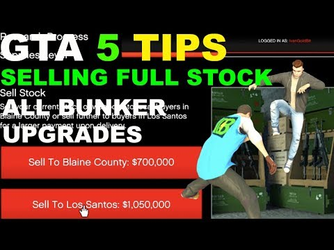 GTA 5 GUNRUNNING SELL STOCK SELLING FULL STOCK ALL UPGRADES FROM BUNKER TIPS