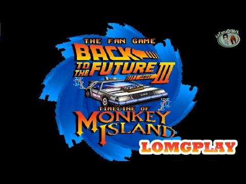 The Fan Game - Back To The Future Part III : Timeline Of Monkey Island Complete Longplay [HD]