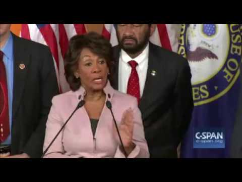 Maxine Waters  Eventually We Have To Impeach President Trump