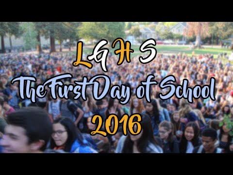 Los Gatos High School: First Day of School