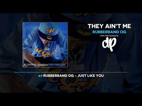 Rubberband OG - They Ain't Me (FULL MIXTAPE)