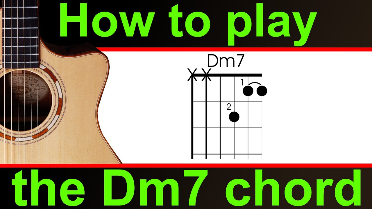 How To Play Dm7 On Guitar The D Minor 7 Chord Youtube