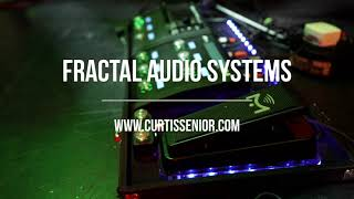 Curtis Senior & Fractal Audio Systems