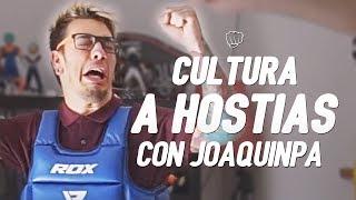 CULTURA A HOSTIAS con JoaquinPA