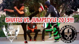 ★ SHUFFLE VS. JUMPSTYLE 2015 ★