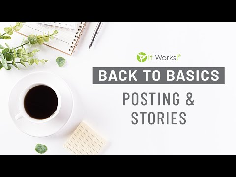 Learn How to Post and Use Stories to Your Advantage