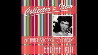 Eartha Kitt - My heart Belongs to Daddy