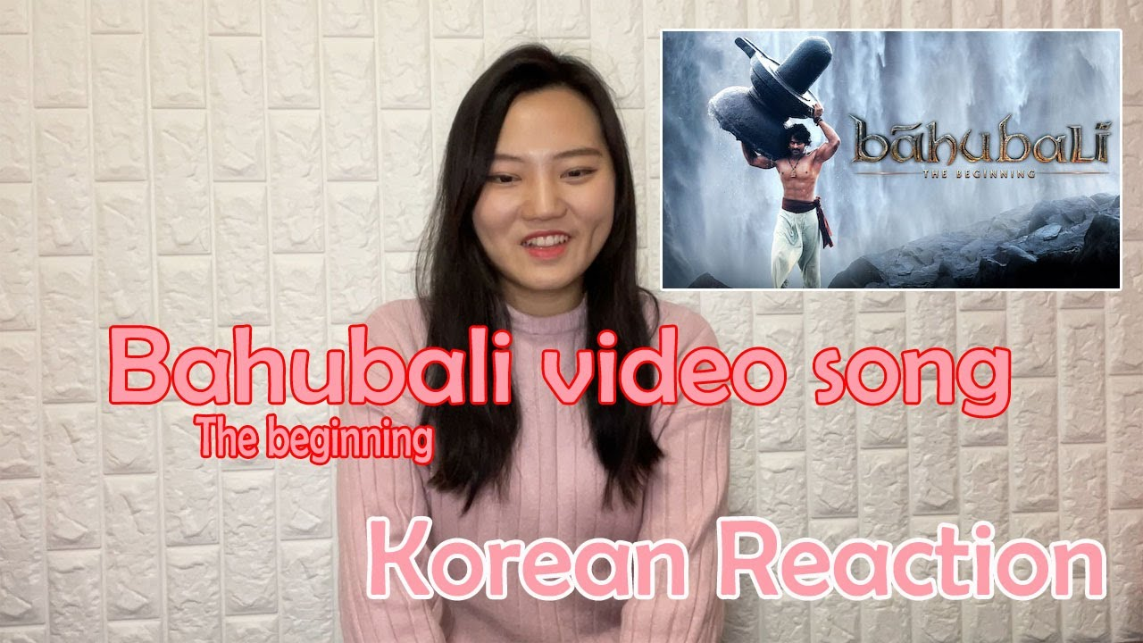 Bahubali video song reaction by Korean   Khoya hain