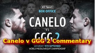 Canelo v GGG 2 Commentary