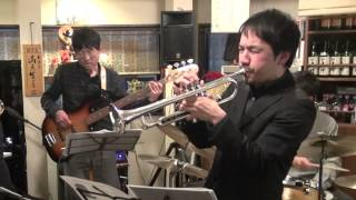 Ceora ( Lee Morgan )  Jazz Trumpet Quintet, Kuimonoya Ryo Takasaki, March 8. 2015