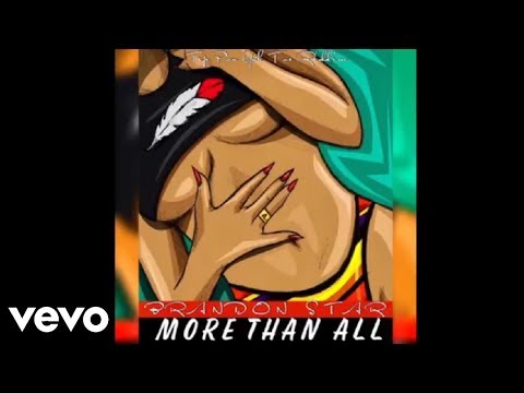 Brandon Star - More Than All - (Freestyle) - Raw